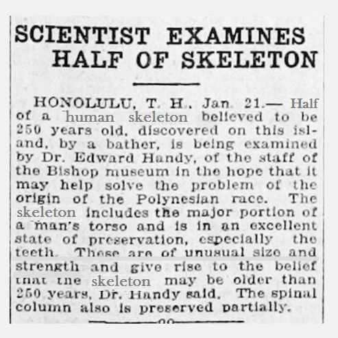 "Oahu in the Hawaiian Islands per Ogden Utah 1922 Newspaper. The teeth are of ""unusual size and strength"""