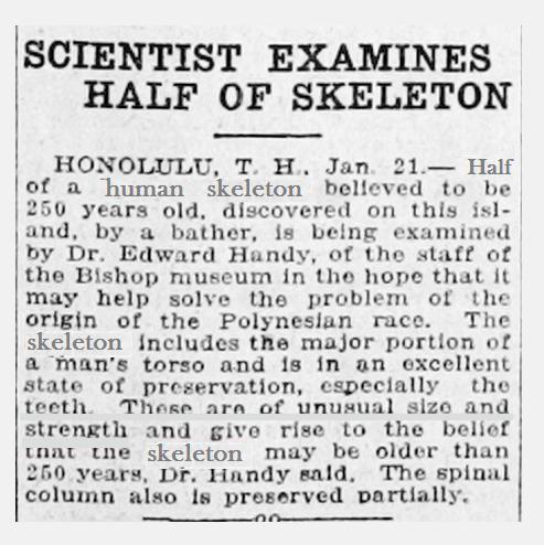 "Oahu in the Hawaiian Islands per Ogden Utah 1922 Newspaper. The teeth are of ""unusual size and strength"""